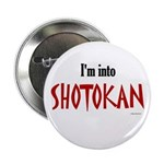 I'm Into Shotokan Button