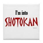 I'm Into Shotokan Tile Coaster