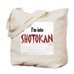 I'm Into Shotokan Tote Bag