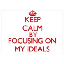 Keep Calm by focusing on My Ideals Invitations