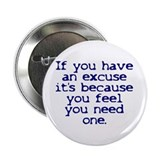 Excuses Button