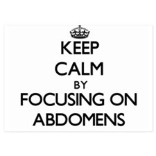 Keep Calm by focusing on Abdomens Invitations