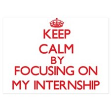 Keep Calm by focusing on My Internship Invitations