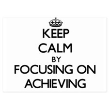 Keep Calm by focusing on Achieving Invitations