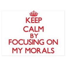 Keep Calm by focusing on My Morals Invitations