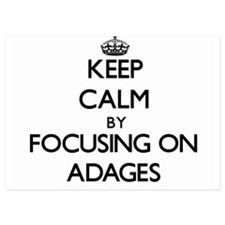 Keep Calm by focusing on Adages Invitations