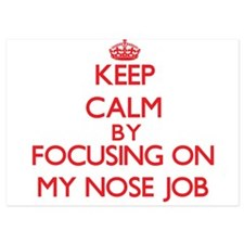 Keep Calm by focusing on My Nose Job Invitations