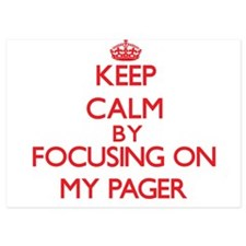 Keep Calm by focusing on My Pager Invitations