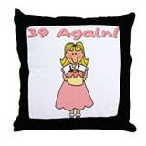 39 Again Throw Pillow