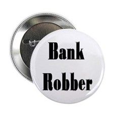 "2.25"" Bank Robber Button (10 pack)"