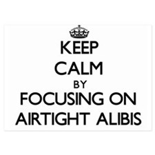 Keep Calm by focusing on Airtight Alib Invitations