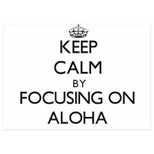 Keep Calm by focusing on Aloha Invitations