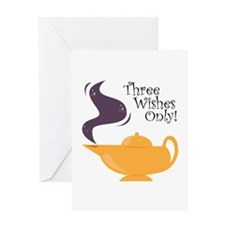 Three Wishes Only! Greeting Cards