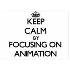 Keep Calm by focusing on Animation Invitations