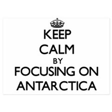 Keep Calm by focusing on Antarctica Invitations