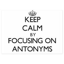Keep Calm by focusing on Antonyms Invitations