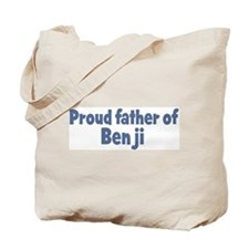 Proud father of Benji Tote Bag