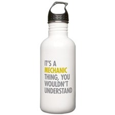 Its A Mechanic Thing Water Bottle