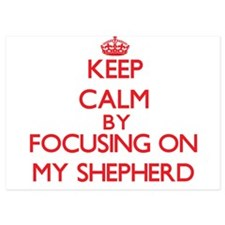 Keep Calm by focusing on My Shepherd Invitations