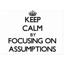 Keep Calm by focusing on Assumptions Invitations