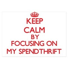 Keep Calm by focusing on My Spendthrif Invitations