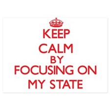 Keep Calm by focusing on My State Invitations