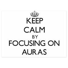 Keep Calm by focusing on Auras Invitations