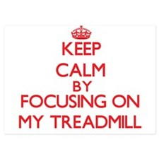 Keep Calm by focusing on My Treadmill Invitations