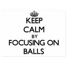 Keep Calm by focusing on Balls Invitations