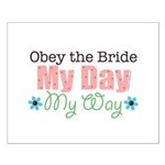 Obey Bride Wedding Small Poster