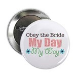 Obey Bride Wedding Button
