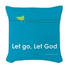 Let Go, Let God Woven Throw Pillow