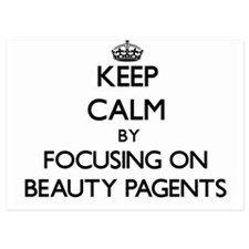 Keep Calm by focusing on Beauty Pagent Invitations