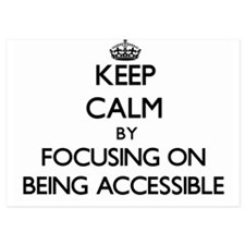 Keep Calm by focusing on Being Accessi Invitations