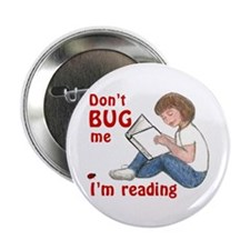Don't Bug Me/I'm Reading Button