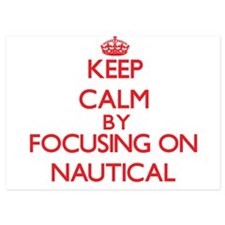 Keep Calm by focusing on Nautical Invitations