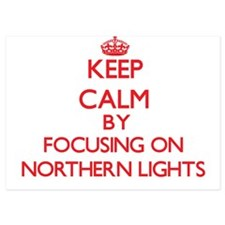 Keep Calm by focusing on Northern Ligh Invitations