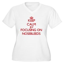 Keep Calm by focusing on Noseble Plus Size T-Shirt