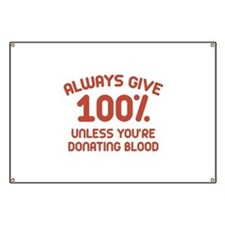 Always Give 100 Percent Banner