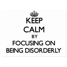 Keep Calm by focusing on Being Disorde Invitations