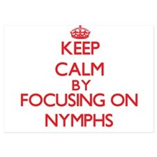 Keep Calm by focusing on Nymphs Invitations