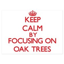 Keep Calm by focusing on Oak Trees Invitations