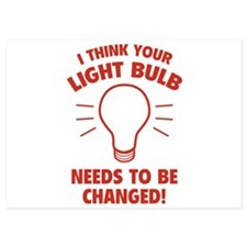 I Think Your Light Bulb Needs To Be Changed! Invitations