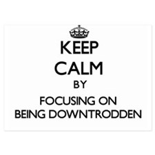 Keep Calm by focusing on Being Downtro Invitations