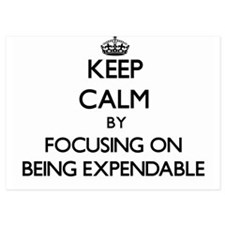 Keep Calm by focusing on BEING EXPENDA Invitations