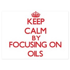 Keep Calm by focusing on Oils Invitations
