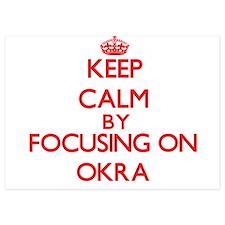 Keep Calm by focusing on Okra Invitations