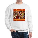 Jesus Designated Driver Sweatshirt