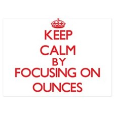 Keep Calm by focusing on Ounces Invitations