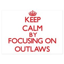Keep Calm by focusing on Outlaws Invitations